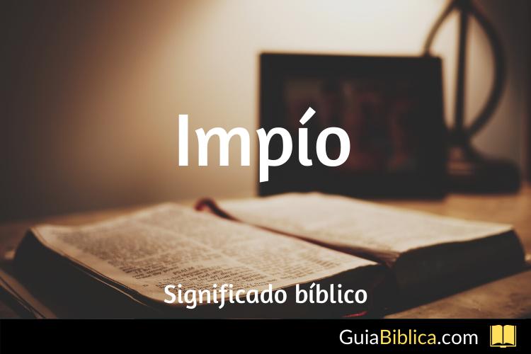 Impío significado biblico