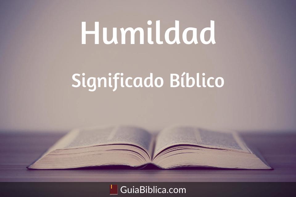 Humildad significado bíblico