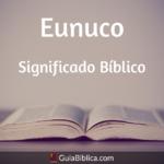 Eunuco: Significado bíblico
