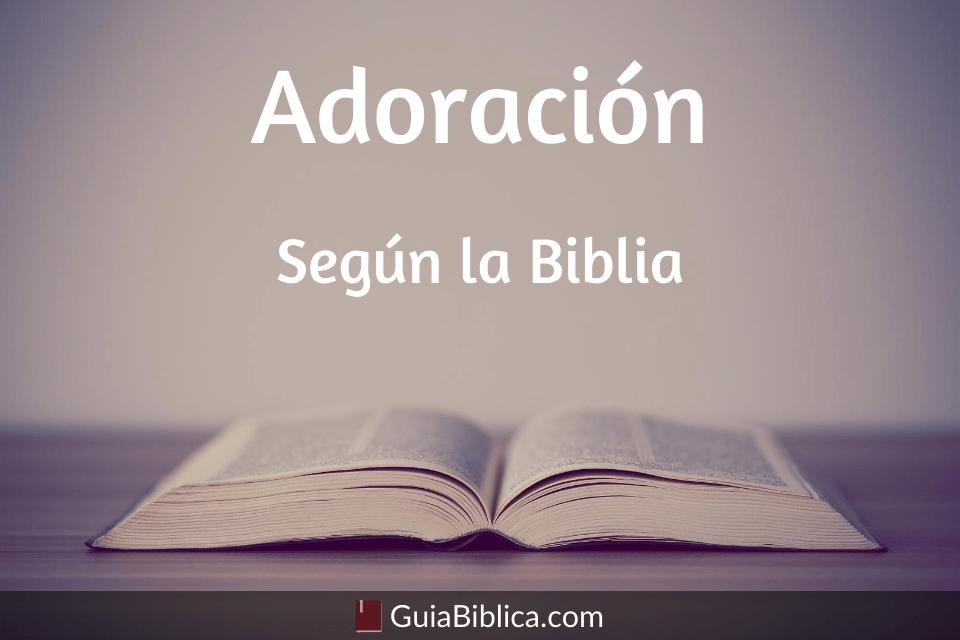 Adoración según la biblia