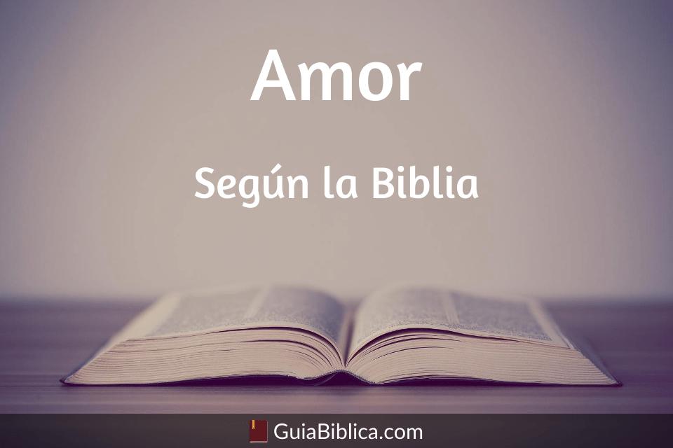 Que es el amor según la biblia