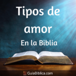 Tipo de Amor en la Biblia