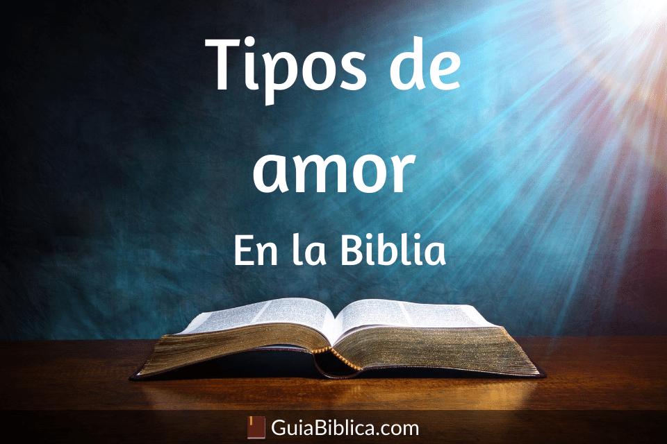 Tipos de amor en la biblia