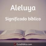 Aleluya: Significado bíblico